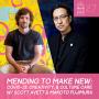 Artwork for #27- Mending to Make New w/ Scott Avett & Makoto Fujimura