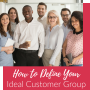 Artwork for No More ICA: How to Define Your Ideal Customer Group
