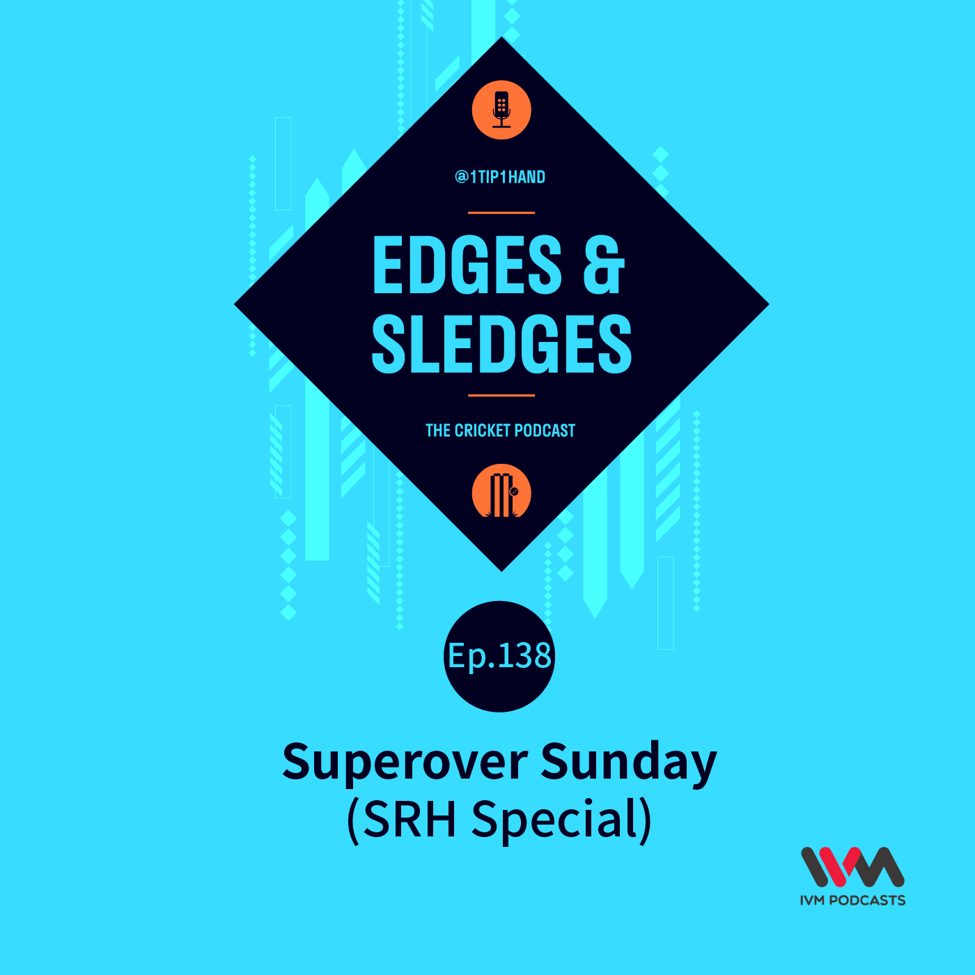 Ep. 138: Superover Sunday (SRH Special)