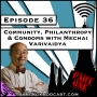 Artwork for Community, Philanthropy, and Condoms with Mechai Varivaidya - Part One [Season 3, Episode 36]