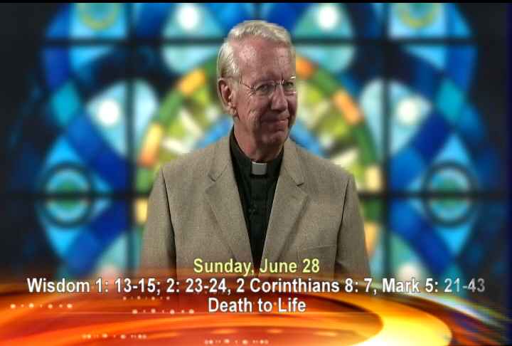 Artwork for Sunday, June 28th Today's Topic:  Death to Life