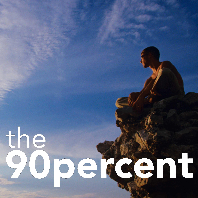 The 90 Percent