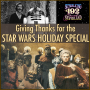 Artwork for 192: Giving Thanks for the Star Wars Holiday Special