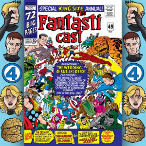Episode 49: Fantastic Four Annual #3 - Bedlam At The Baxter Building