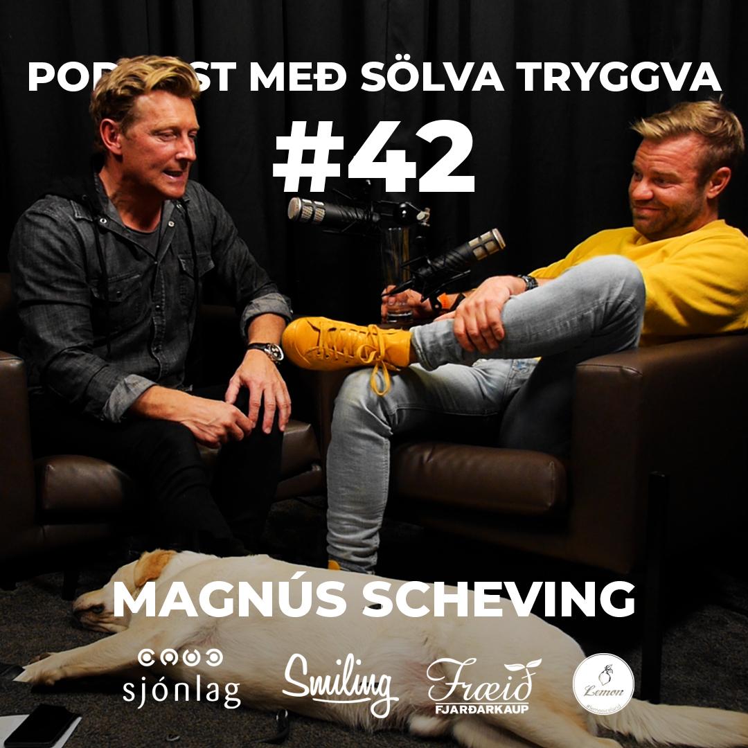 #42 Magnús Scheving með Sölva Tryggva