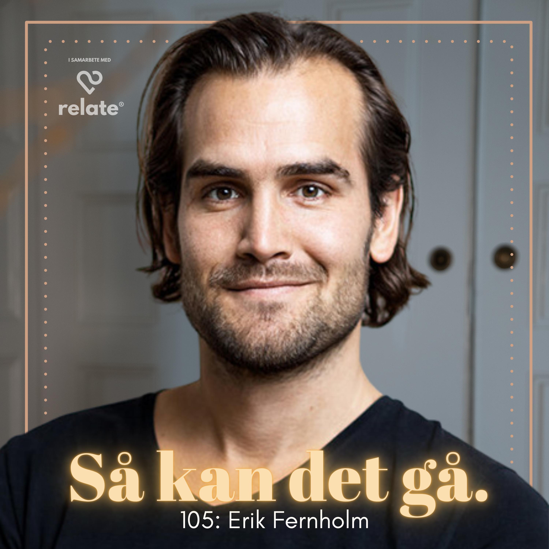 105. Erik Fernholm - Har personlig utveckling blivit en kassako?