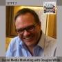 Artwork for DTFT 7: Social Media Marketing with Douglas White