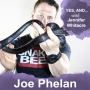 Artwork for Joe Phelan: Turning Your Passion Into A Business