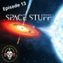 Artwork for Ep.13: SPACE STUFF!