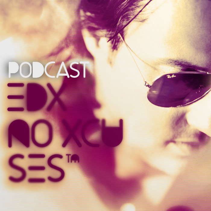 No Xcuses Podcast 28