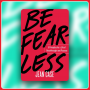 Artwork for The One Book That Offers 5 Principles to Being Fearless!