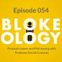 Artwork for Episode 054: Professor David Cranston on prostate cancer and PSA testing
