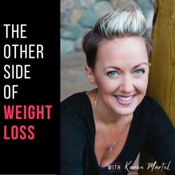 The Other Side of Weight Loss | Libsyn Directory