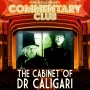 Artwork for COMMENTARY CLUB 026 - The Cabinet of Dr Caligari