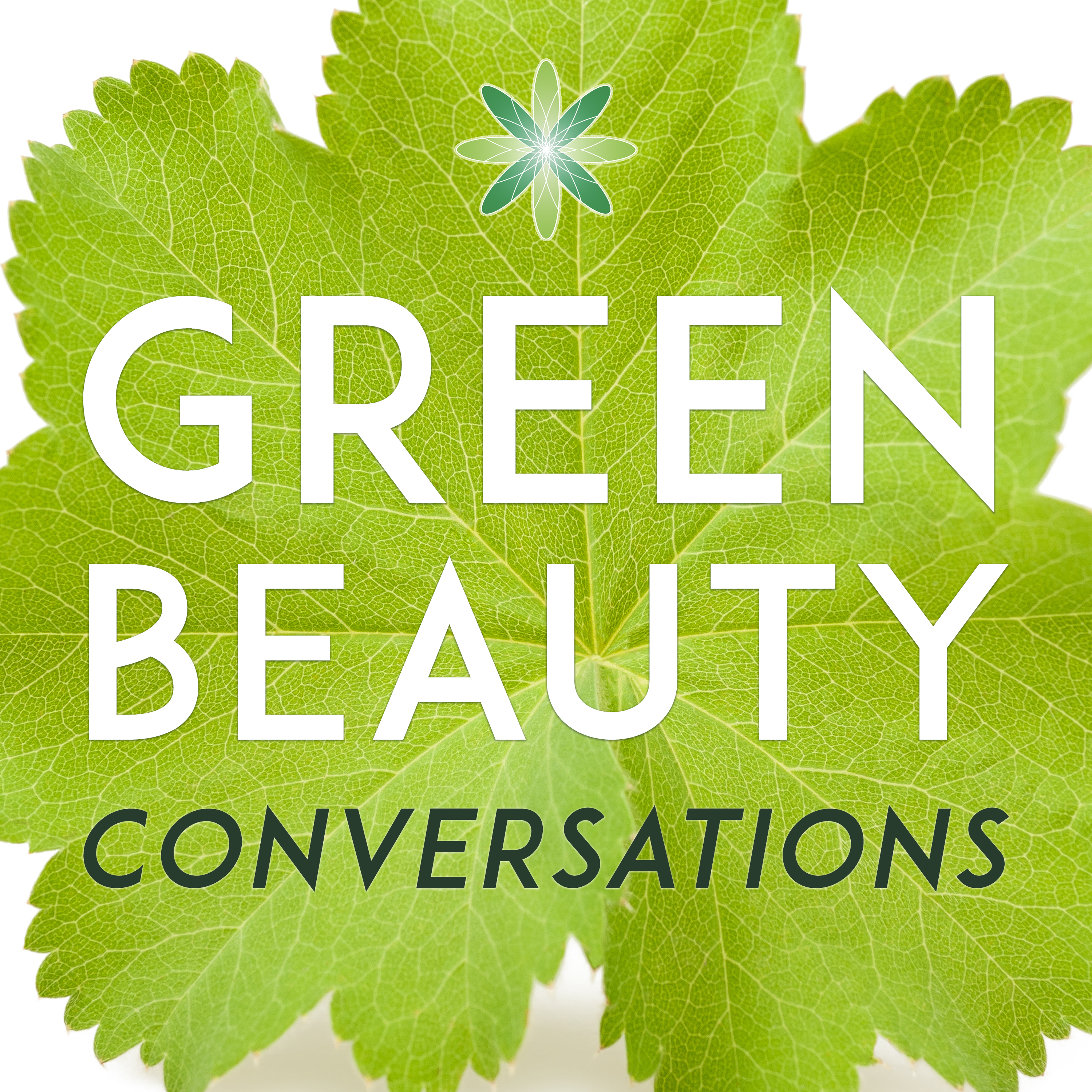 Green Beauty Conversations by Formula Botanica | Organic & Natural Skincare | Cosmetic Formulation | Indie Beauty Business show art