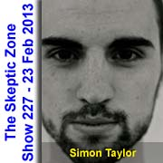 The Skeptic Zone #227 - 23.Feb.2013