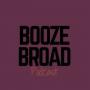Artwork for #29 Booze Broad Breakdown