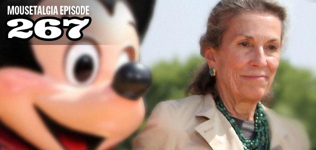 Mousetalgia Episode 267: Diane Disney Miller; Wine & Dine Half Marathon