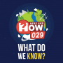 Artwork for 029 - What Do We Know?