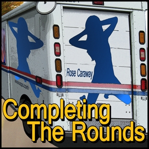 Completing The Rounds by Rose Caraway