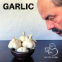 Artwork for The Slayer of Monsters: The History of Garlic