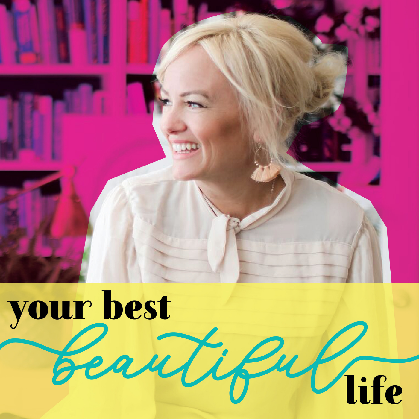 Your Best Beautiful Life show art