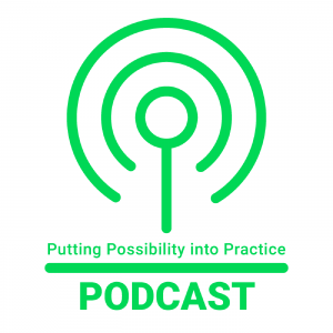 Putting Possibility into Practice