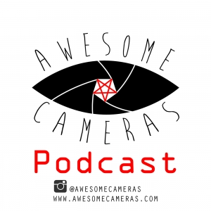 Awesome Cameras Podcast