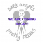 "Artwork for Dark Angels & Pretty Freaks #Podcast BONUS ""We're Back, RIGHT?!?!"""
