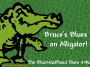 Artwork for The BluzNdaBlood Show #196, Bruce's Blues on Alligator!