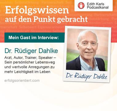 026 – Im Gespräch mit Dr. Rüdiger Dahlke