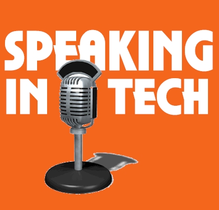 Speaking in Tech - Episode 1