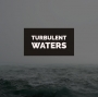 Artwork for Turbulent Waters