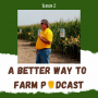 Artwork for Special Episode on Research-Backed Farm Tips with Jim Schwartz Ep32