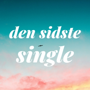Den sidste single