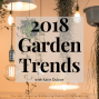 Artwork for SG593: The 2018 Garden Trends: Nature's RX for Mental Wellness with Katie Dubow