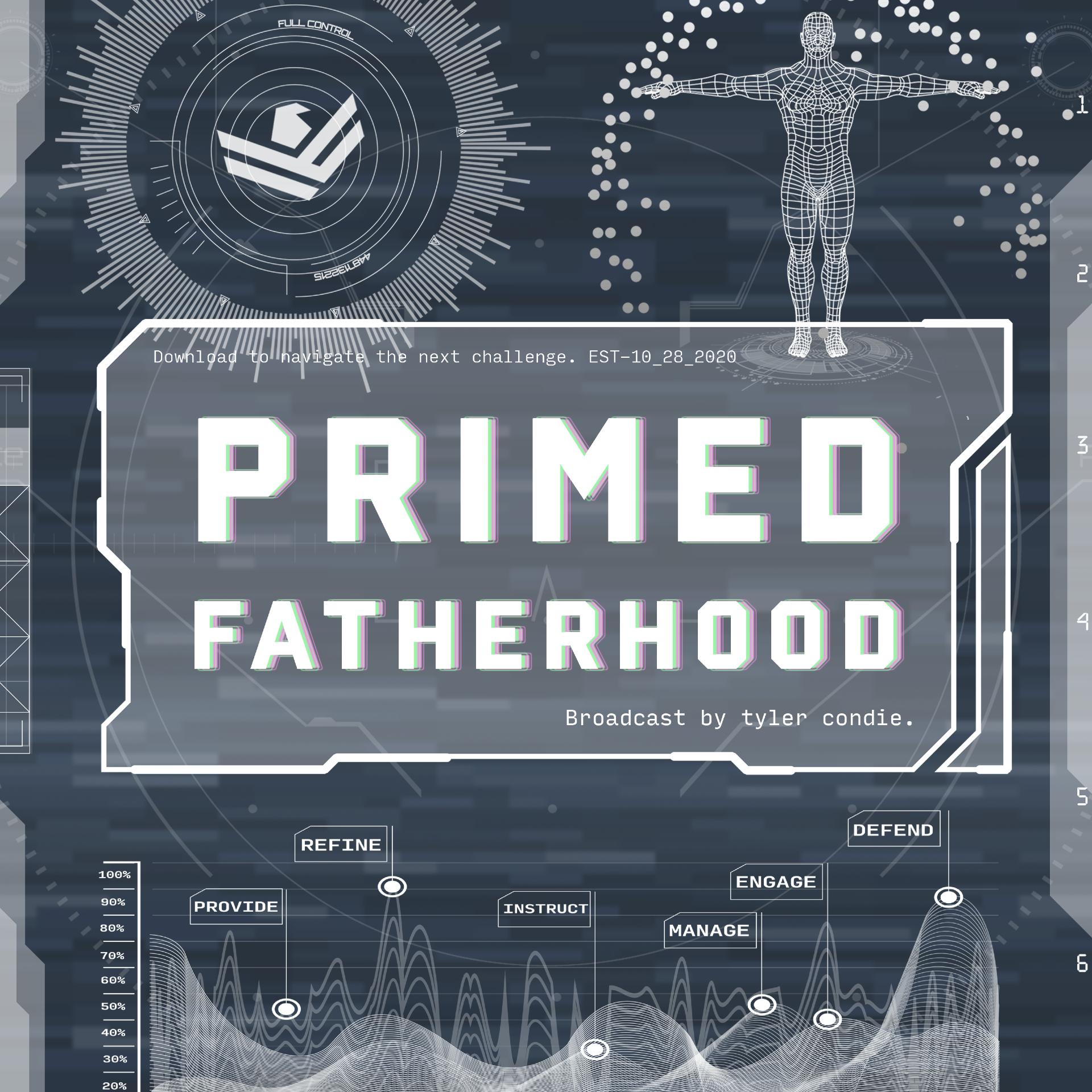 Primed Fatherhood show art
