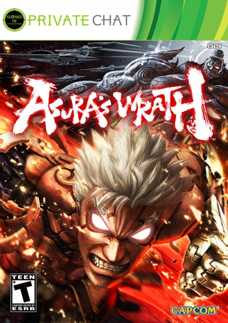 Private Chat #7: Asura's Wrath