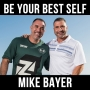 Artwork for Be Your Best Self- With Mike Bayer
