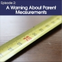 Artwork for #2 - A warning about parent measurements