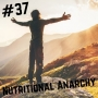 Artwork for 37- Nutritional Anarchy