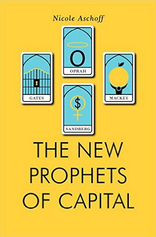 Jacobin's Nicole Aschoff on 'The New Prophets of Capital'