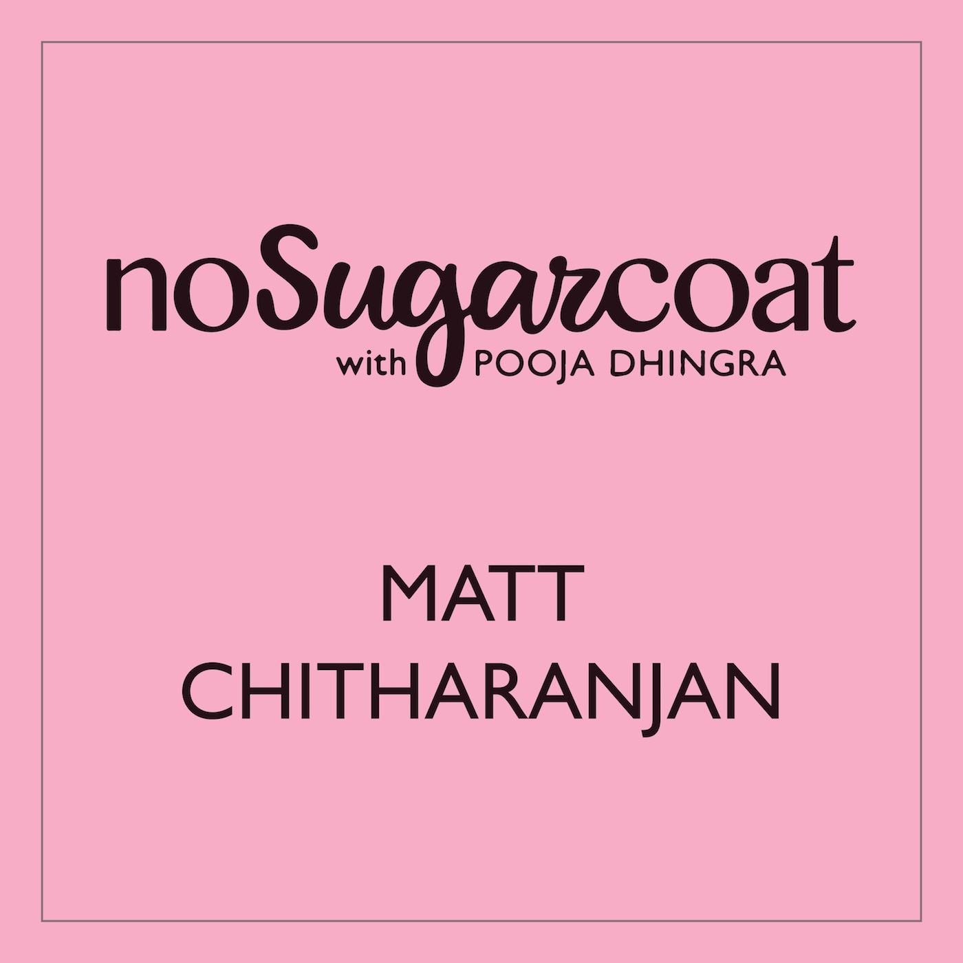 Matt Chitharanjan