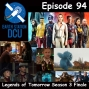 Artwork for The Earth Station DCU Episode 94 – Legends of Tomorrow Season 3 Finale