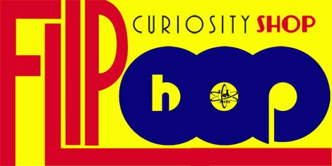 Flip-Hop Curiosity Shop