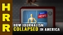Artwork for How journalism COLLAPSED in America