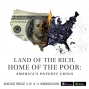Artwork for Poverty in America: Land of the Rich, Home of the Poor