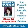 Artwork for The Skeptic Zone #24 - 3.April.2009