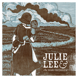 FTB Show #156 with Julie Lee & the Baby-Daddies, Reckless Kelly, Anais Mitchell & Cuff The Duke