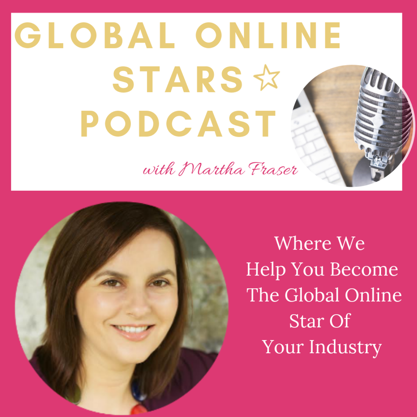 Global Online Stars: Where We Help You Become The Global Online Star Of Your Industry show art